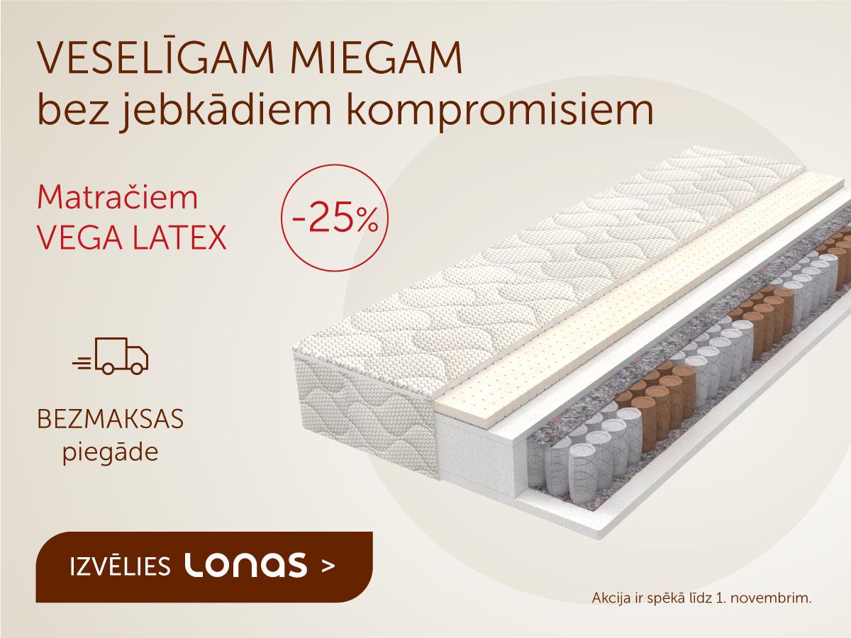 Matračiem VEGA LATEX -25%  + BEZMAKSAS piegāde