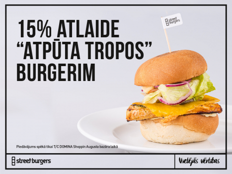 "-15% Atlaide ""Atpūta Tropos"" burgerim"