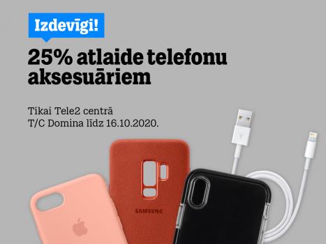 25% atlaide visiem telefonu aksesuāriem, izņemot viedpalīgus