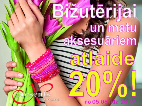 Bižutērijai un matu aksesuāriem 20% atlaide!