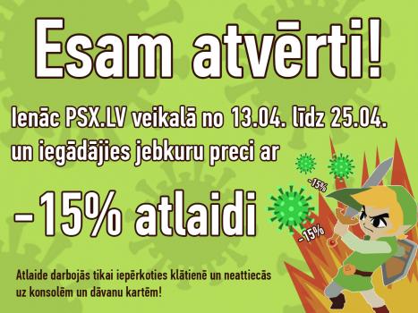ESAM ATVĒRTI! 15% ATLAIDE PIRKUMIEM