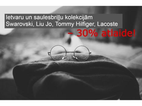 Ietvaru un saulesbriļļu kolekcijām Swarovski, Lui Jo, Tommy Hilfiger, Lacoste – 30% atlaide!