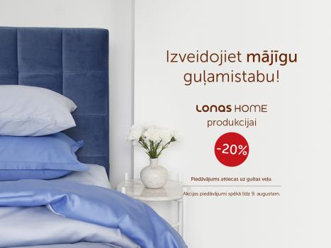 Izveidojiet mājīgu guļamistabu! LONAS HOME produkcijai – 20%