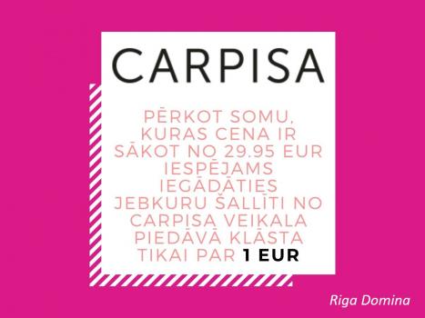 Pērkot somu, kuras cena ir sākot no 29.95 EUR iespējams iegādāties jebkuru šallīti no Carpisa veikala piedāvā klāsta tikai par 1 EUR
