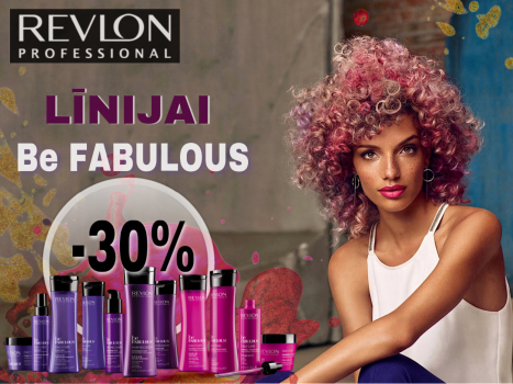 REVLON Be fabulous līnijai - 30% atlaide