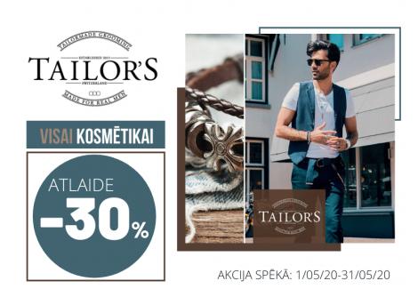 Tailors- visam vīriešu  matu kopšanas un ieveidošanas produktiem atlaide -30%
