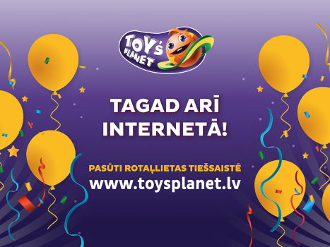 Toy`s Planet tagad arī internetā!